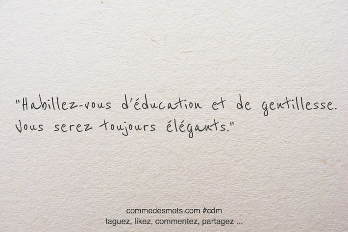 Education Et De Gentillesse Citation Auteur Phrase