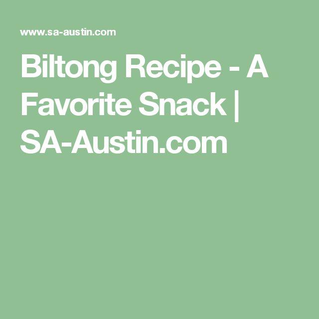 Biltong Recipe - A Favorite Snack   SA-Austin.com