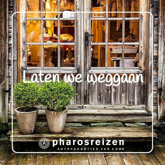 Laten we weggaan! #quote #reizen #autovakantie #etalage #deur