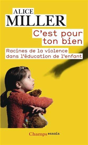 Analyse les méfaits d'une éducation violente dans le développement psychologique de l'enfant et les conséquences de ces mauvais traitements à l'âge adulte, lorsque l'ancien enfant maltraité reproduit les schémas qui ont construit son identité.