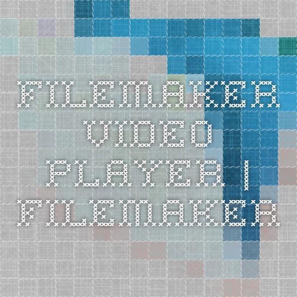 FileMaker Video Player | FileMaker