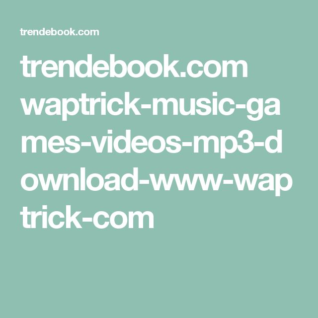 trendebook.com waptrick-music-games-videos-mp3-download-www-waptrick-com