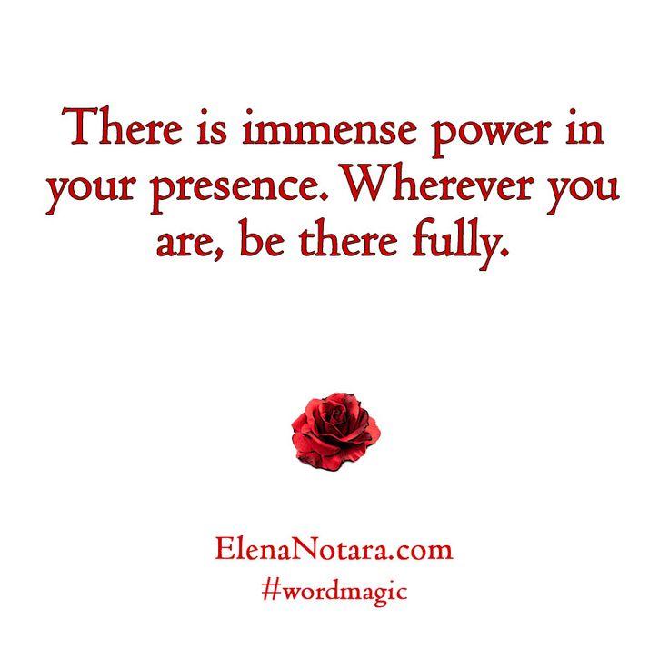 Immense Power - Inspirational Quotes, Life, #WordMagic, Elena Notara, Mystical Poetry, Empowerment, Presence, Spirituality, Motivation