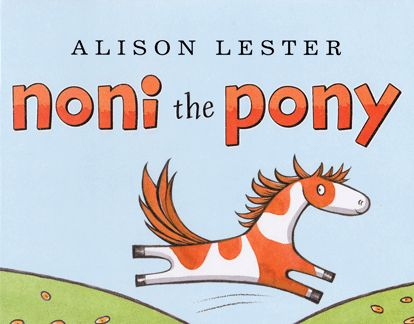 NONI THE PONY - by Alison Lester