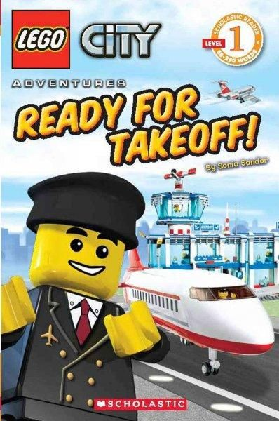 Ready for Takeoff! (Scholastic Readers: Lego)