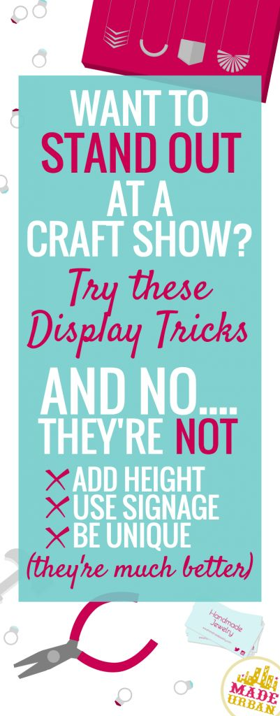 HOW TO STAND OUT AT A CRAFT SHOW