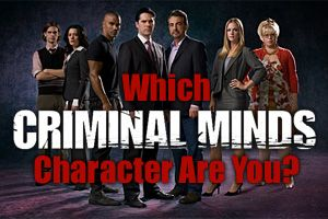 Criminal Minds - Take User Quiz - How Well Do You Know The Characters on Criminl Minds?