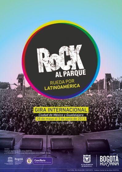 Afiche / Poster Gira Internacional Rock al Parque México. Concepto, diseño y desarrollo. Trabajo realizado para el Instituto Distrital de las Artes IDARTES. Bogotá, 2013. #poster #typography #design #graphicdesign