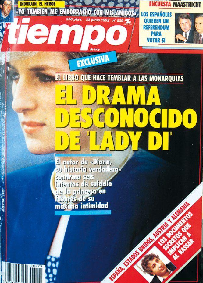 El 22 de junio de 1992 Tiempo avanzó el contenido de un libro que rompía el mito del matrimonio modélico de la princesa de Galés y Carlos de Inglaterra. El texto de Andrew Morton aseguraba que Diana estaba viviendo un infierno y que el divorcio era inminente.