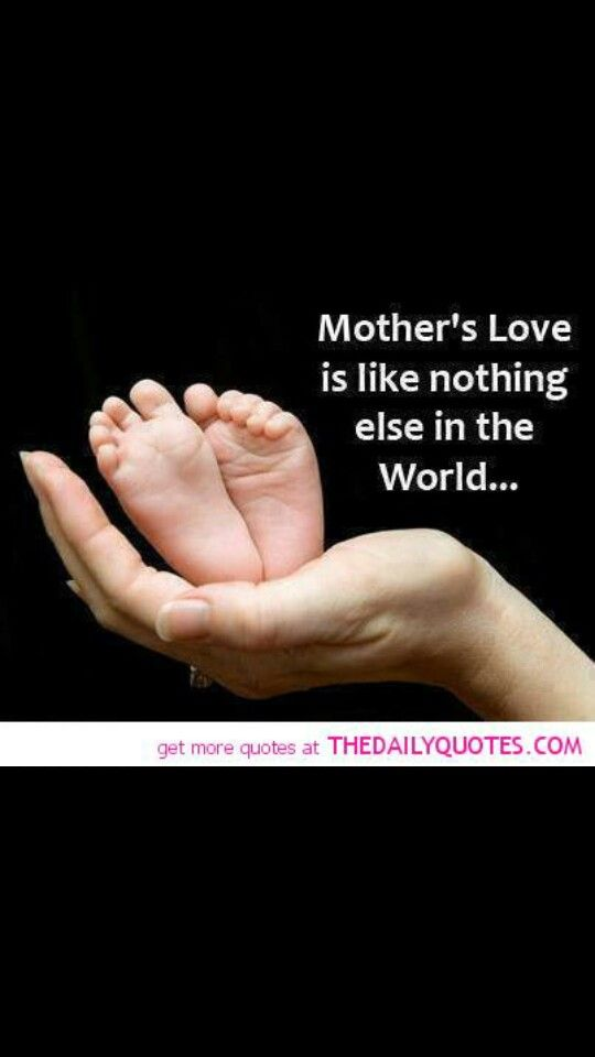 Mother Love Quotes Cool 30 Best A Mother's Love Quotes Images On Pinterest  Dating A