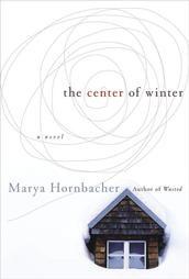 the center of winter by marya hornbacher  Jos tää jostain löytyis niin oisin iloinen!
