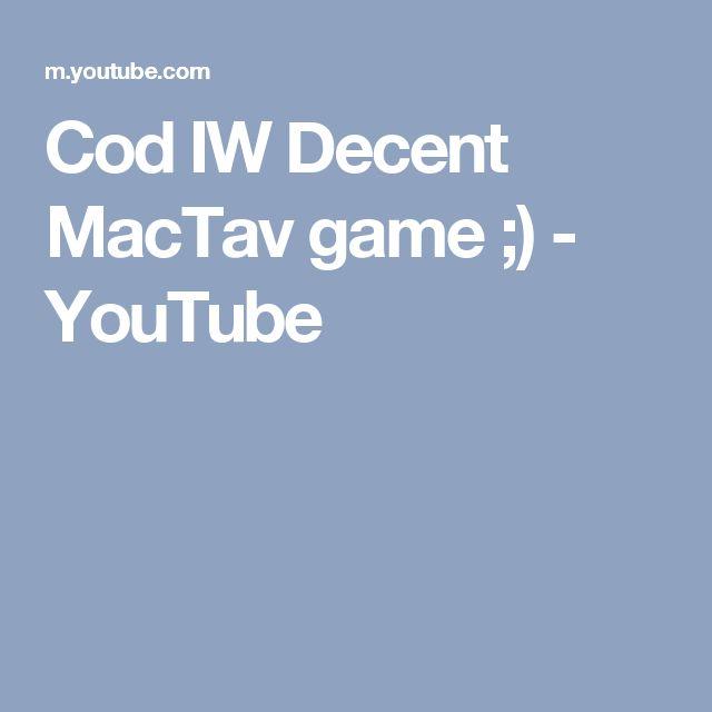 Cod IW Decent MacTav game ;) - YouTube