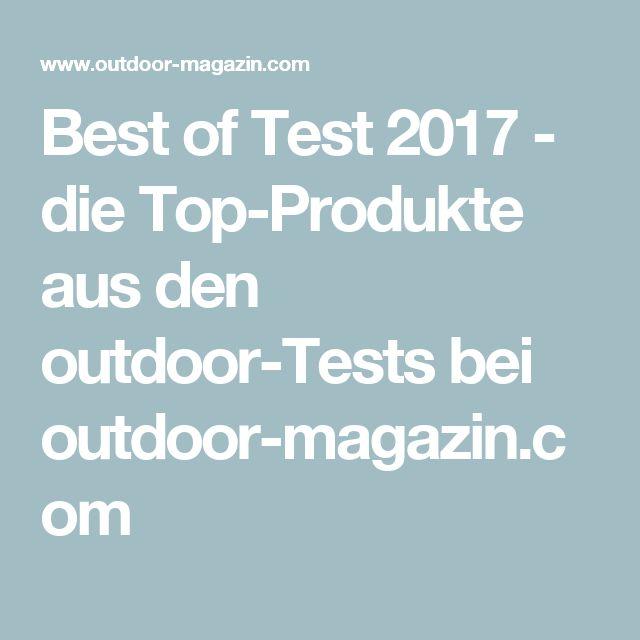 Best of Test 2017 - die Top-Produkte aus den outdoor-Tests bei outdoor-magazin.com