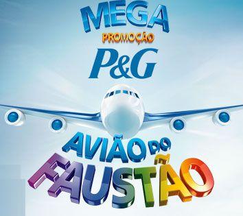 Como Participar da Promoção P&G Avião Campeão do Faustão – Inscrições, Prêmios, Produtos Participantes e Regras