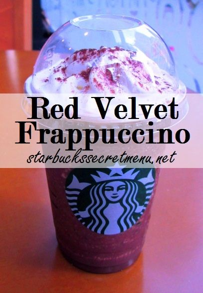 *Red Velvet Frapp* -1/2 White Chocolate/ 1/2 Reg Mocha Frapp -Raspberry syrup (1T, 2G, 3V) -Top w/ whipped cream!