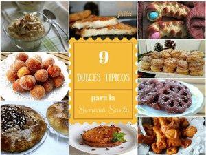 Estamos a las puertas de la Semana Santa, así que tienes que ir preparando los dulces típicos. Aquí tienes una selección del blog BIZCOCHOS Y SANCOCHOS.
