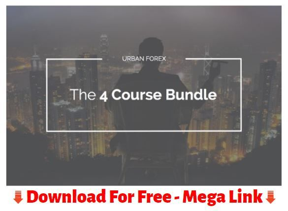 Download Urban Forex The 4 Course Bundle Forex Trading