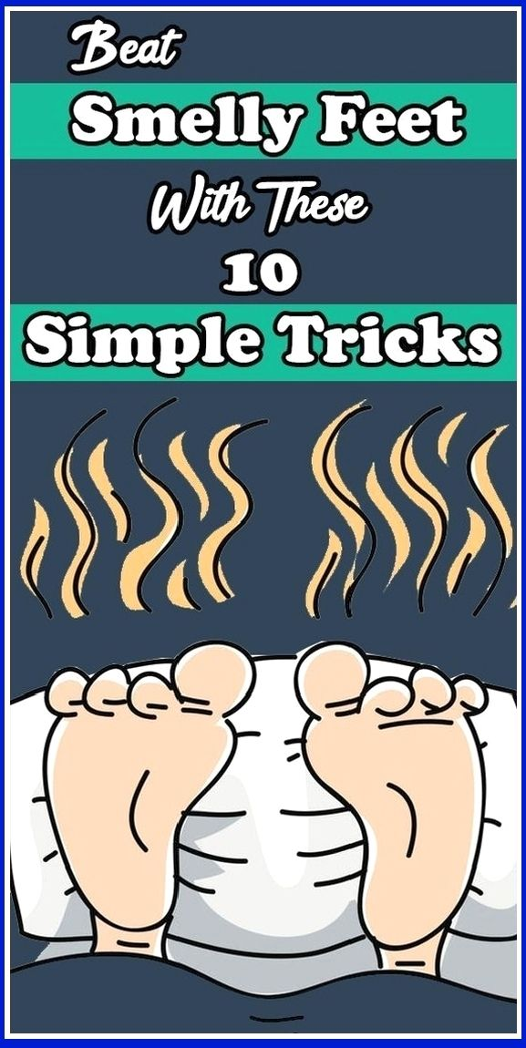 Beat Smelly Feet With These 10 Simple Tricks In 2020 Stinky Feet Simple Tricks Smelly Feet