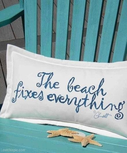 The beach fixes everything quotes blue beach ocean starfish