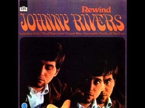 In 1967 Johnny Rivers  had a hit with the 1965 Smokey Robinson & The Miracles tune, 'The Tracks of My Tears.' A decade later, Linda Rondstadt would also chart with the same song.
