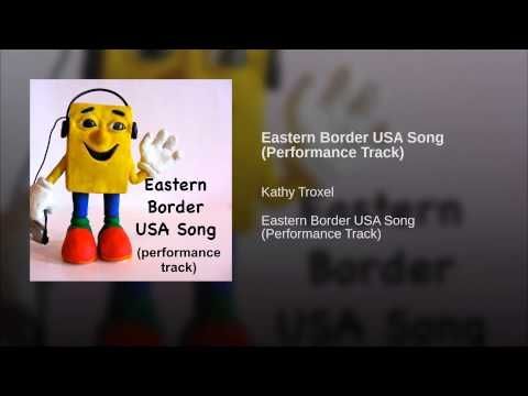 Eastern Border USA Song (Performance Track) · Kathy Troxel Eastern Border USA Song (Performance Track) ℗ 2011 Kathy Troxel Rele...