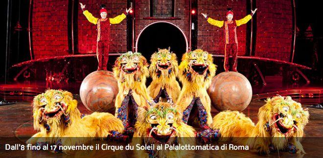 Dall'8 fino al 17 novembre il Cirque du Soleil al Palalottomatica di Roma