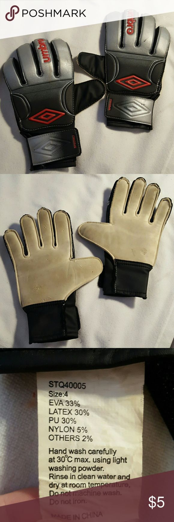 Goalie Gloves size 4 Obviously used, but if your kid is thinking about trying goalie but not sure, and you don't want to invest a bundle for a position they may or may not play, these are perfect!(JR Size 4 or 5 - Small Keeper wearing YS goalkeeper gear.  Age is 7 to 9 years old.) Umbro Other