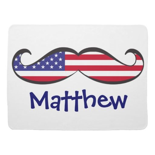Custom Fun and Cute United States Flag Mustache Baby Blanket. #baby #babyblankets #blankets #forbaby #mustaches #flags #names #personalized #usa