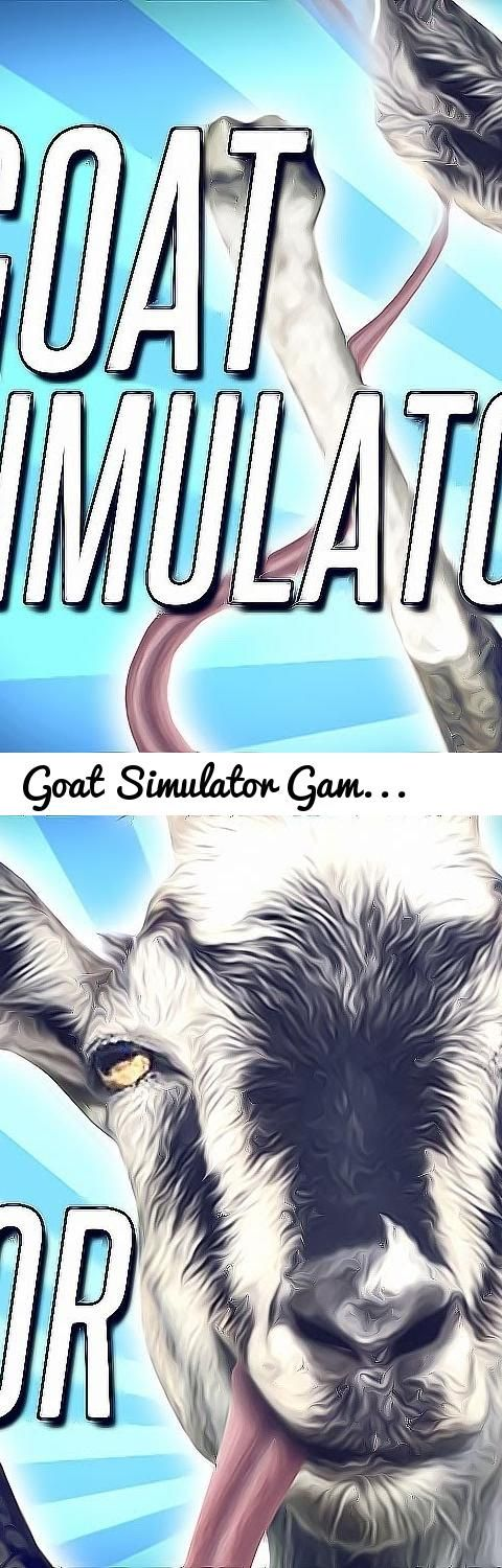 Goat Simulator Gameplay - I SEE A GOAT - No Commentary... Tags: Goat, Simulator, PC, Steam, Xbox, Xbox360, XboxOne, Xbox1, Playstation, Playstation VR, PS4, PS3, PSVita, PS4 Pro, Xbox One S, Project Scorpio, Twitter, Facebook, Drama, Pewdiepie, Gameplay, Animation, Upload, Leafy, Watch, Dogs, Watch Dogs 2, Food, Cake, Unboxing, Cringe, DramaAlert, Dabbing, Harambe, Memes, Giveaway, Crundee, TrollCraft, Art, Coding, Activision, Skylanders, Skylanders 2017, Crack, Crack