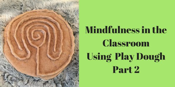 In Mindfulness in the Classroom – Using Play Dough Part 2 , we continue to explore ideas of using Play Dough to develop mindfulness in the classroom that we began in Part 1. Worry Stones How …