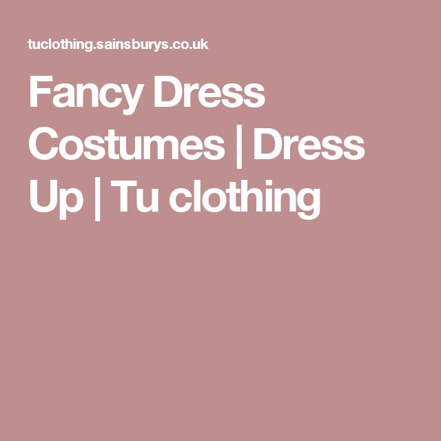 Fancy Dress Costumes | Dress Up  | Tu clothing