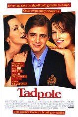 Tadpole , 2000 USA , by Gary Winick .  The 15-y-o  Oscar (Aaron Stanford 24-y)  with a crush on his stepmother Eve ( Sigourney Weaver 51-y) .