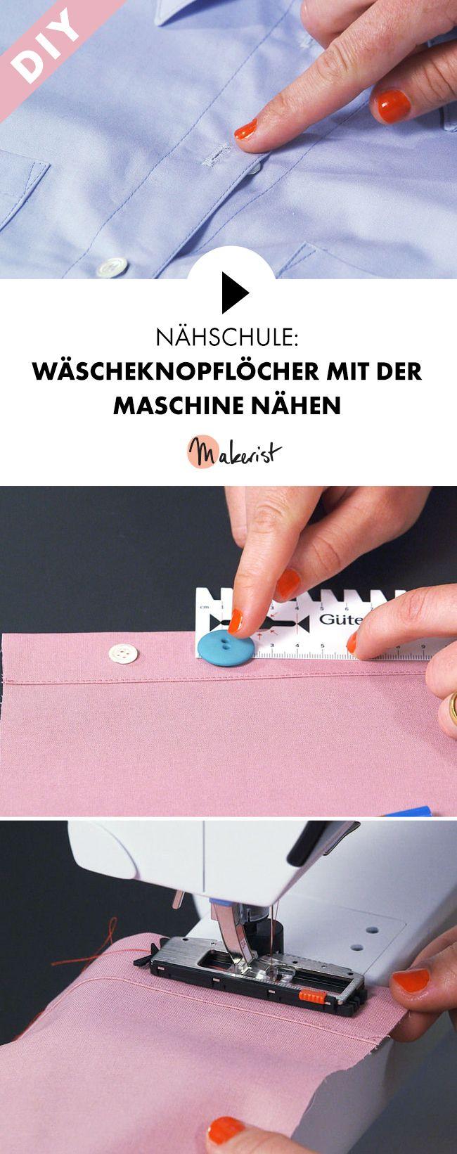 Wäscheknopflöcher mit der Maschine nähen - Schritt für Schritt erklärt im Video via Makerist.de