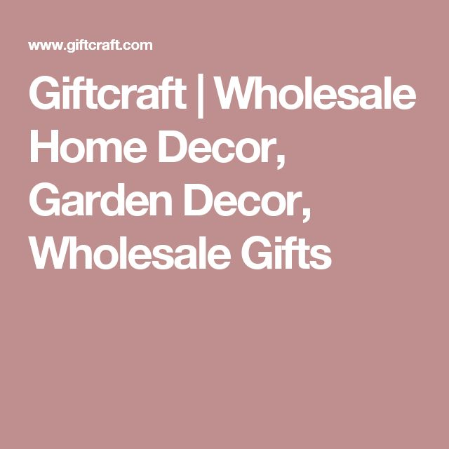 Giftcraft Wholesale Home Decor Garden Decor Wholesale Gifts