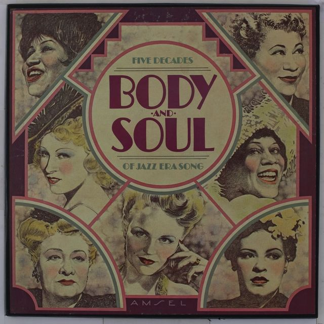 Body And Soul Five Decades Of Jazz Era Song : Columbia : Free Streaming : Internet Archive