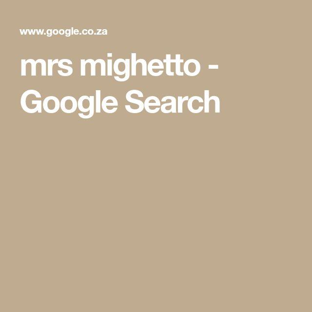 mrs mighetto - Google Search
