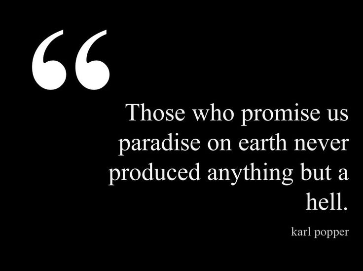 http://www.brainyquote.com/quotes/authors/k/karl_popper.html