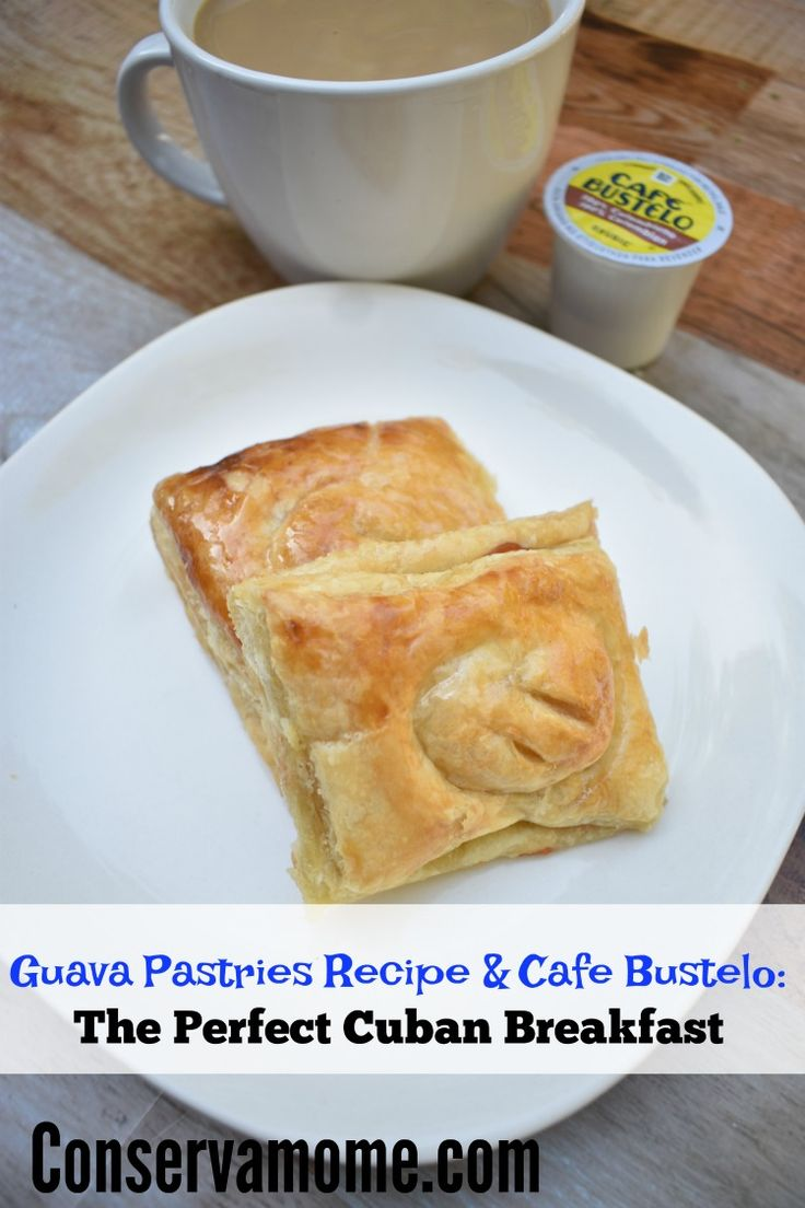 Find out how I make the perfect Cuban Breakfast that includes a Guava Pastry (pastelitos de guayaba) recipe and deliciousCafé Bustelo.
