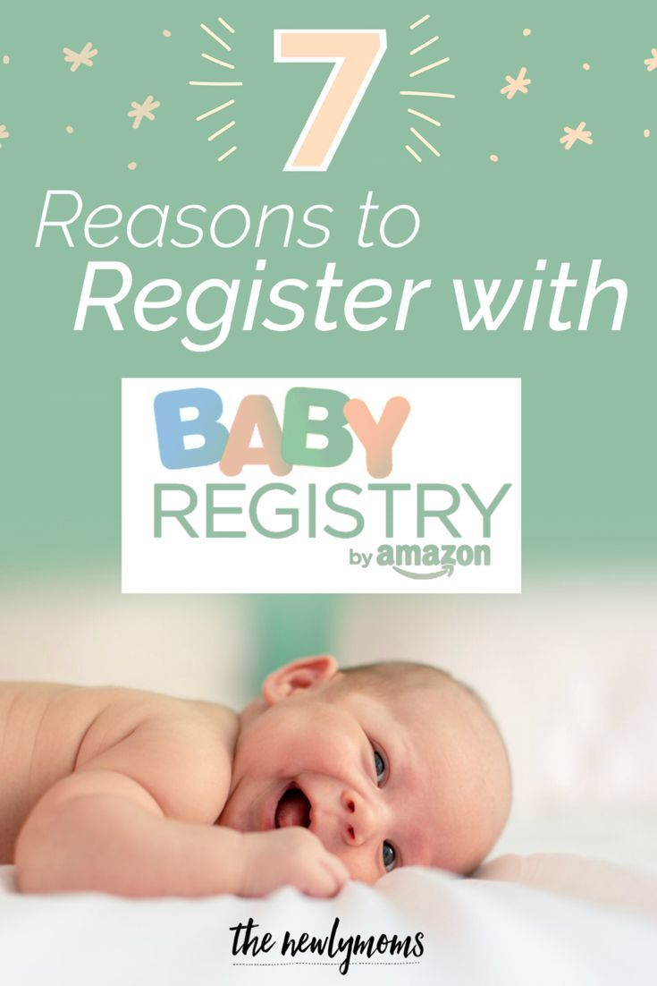 7 Reasons To Register With Baby Registry By Amazon Baby Registry Baby Prep Baby Register