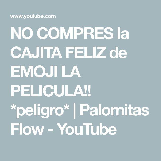 NO COMPRES la CAJITA FELIZ de EMOJI LA PELICULA!! *peligro* | Palomitas Flow - YouTube