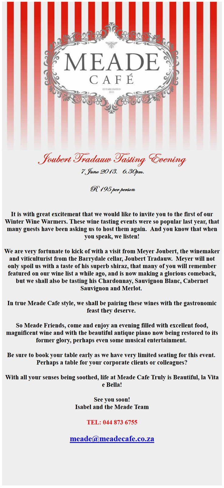 Newsletter: Meade Cafe Joubert Tradauw Tasting ( 27 May 2013 )