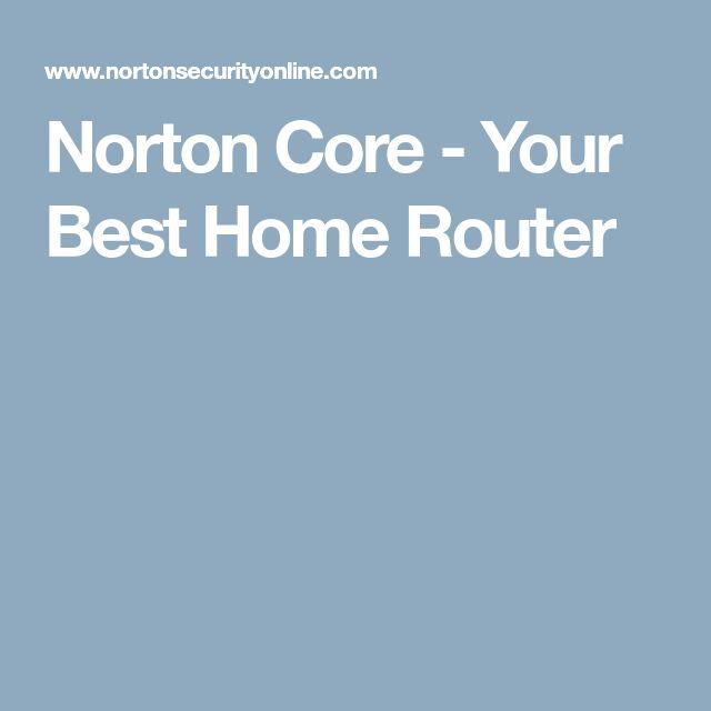 Norton Core - Your Best Home Router