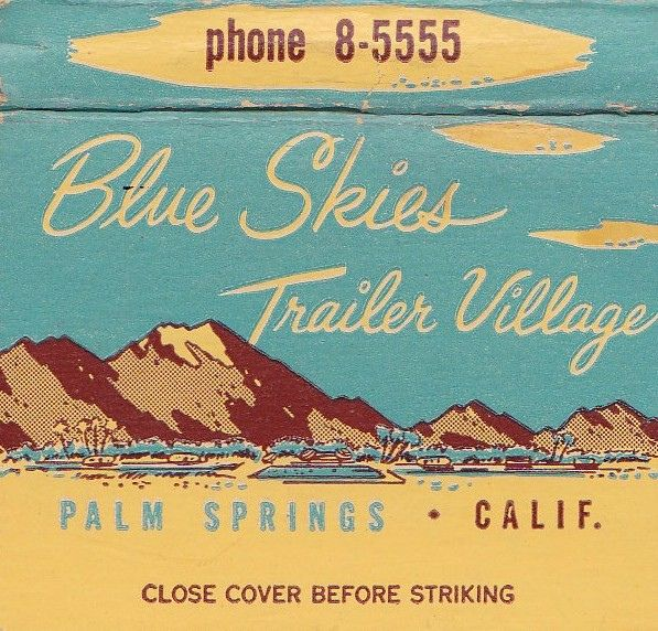 Blue Skies Trailer Village Palm Springs Calif. by hmdavid, via Flickr - Bing Crosby's trailer park