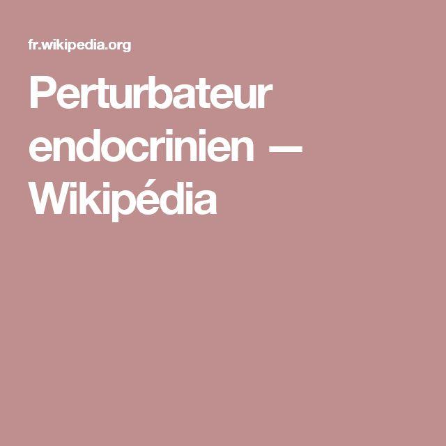 Perturbateur endocrinien — Wikipédia