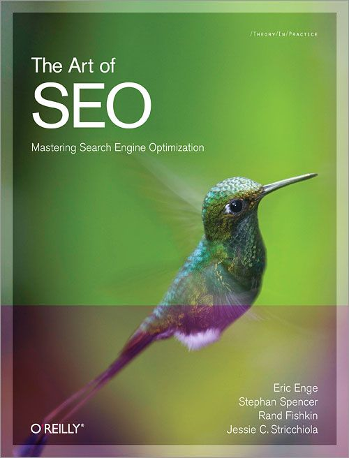 The Art of SEO: an absolute milestone to start and get better with SEO.