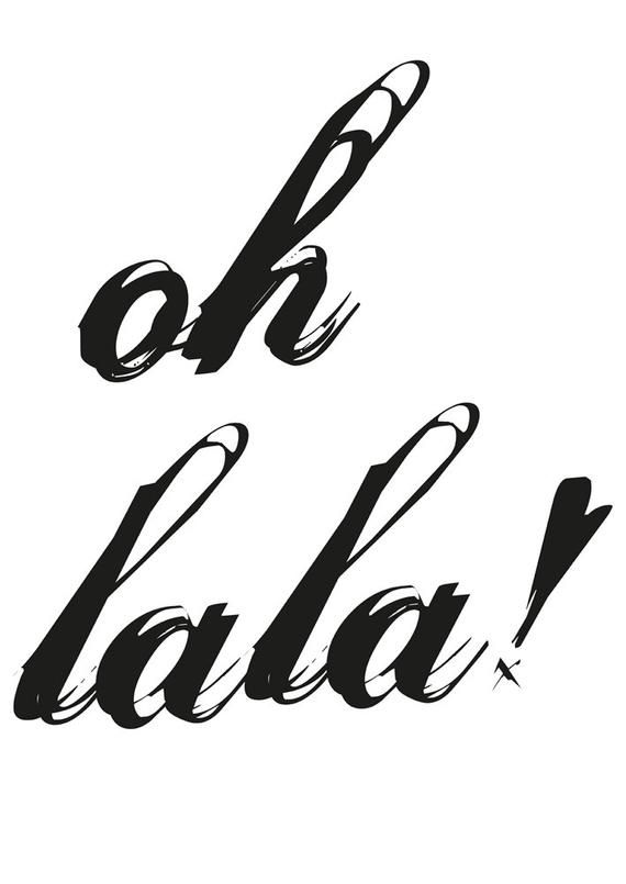 Oh Lala Zitat Druck Typ Dekor Motivierender Kunstdruck Inspirierende Zitat Poster Motivierende Poster Druckbare Home Decor Oh Lala Plakat In 2020 Quote Prints Motivational Prints Quote Posters