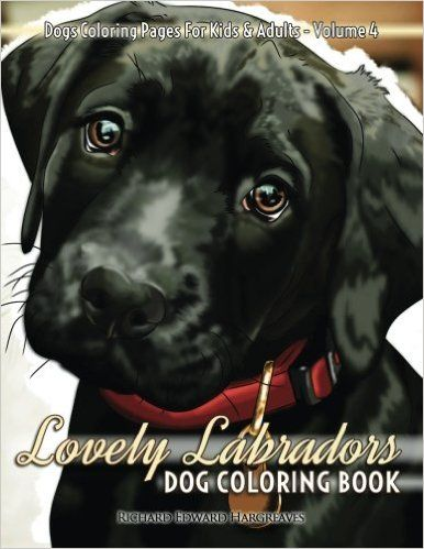 Amazon.com: Lovely Labradors Dog Coloring Book - Dogs Coloring Pages For Kids & Adults This is Ironpower Publishing's fourth volume in the Precious Pooches Dog coloring books series. This fourth one is called Lovely Labradors Dog Coloring Book, and has been designed to give coloring pleasure for both kids and adults alike. If you love both dogs and coloring, then this is the right book for you. And if Labrador's are your favorite dog breed, then this is the perfect match for you!