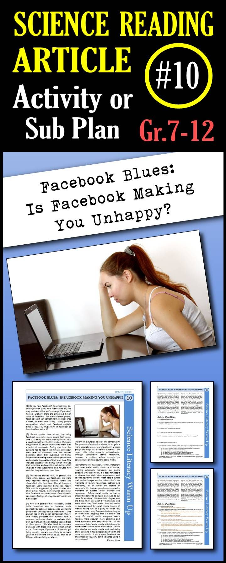 In this article, students will read about studies that show that using Facebook correlate with decreased feelings of well-being. Facebook addiction is also discussed along with a the Bergen Facebook Addiction Scale which students can use to diagnose their own Facebook dependency. This is a great in class activity, homework assignment, weekly science reading assignment, sub plan or in school suspension plan.  Use this to save time looking for engaging and appropriate articles with questions!