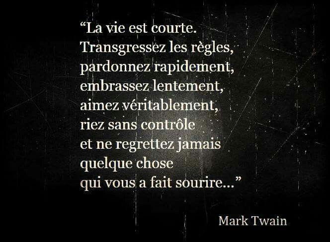 La vie est courte....