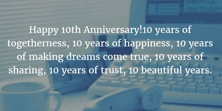 - 10 Year Company Anniversary Quotes to Celebrate a Decade of Success - EnkiVillage